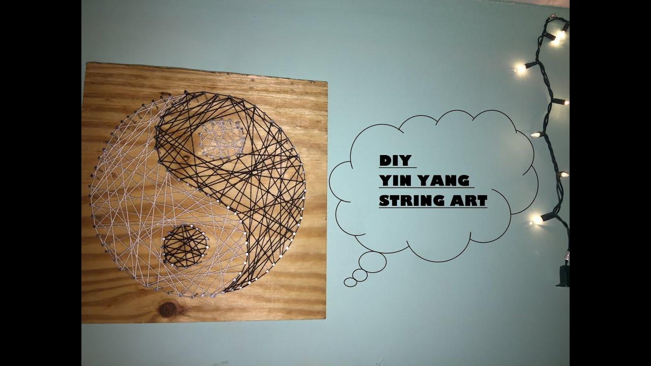 Diy String Art Diy Yin Yang String Art Youtube