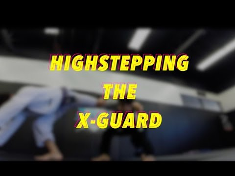 The EASIEST way to pass X Guard - Highstepping - Dominique Bell