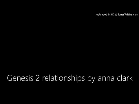 Genesis 2 relationships by anna clark