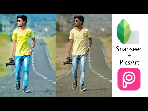 How to edit DSLR pic with snapseed and PicsArt