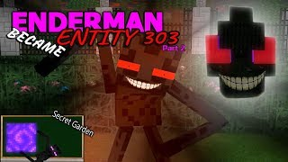 MONSTER SCHOOL : ENDERMAN BECAME ENTITY 303 - SECRET GARDEN (Part 2)
