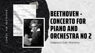 Beethoven - Concerto for Piano and Orchestra No 2 Op. 19