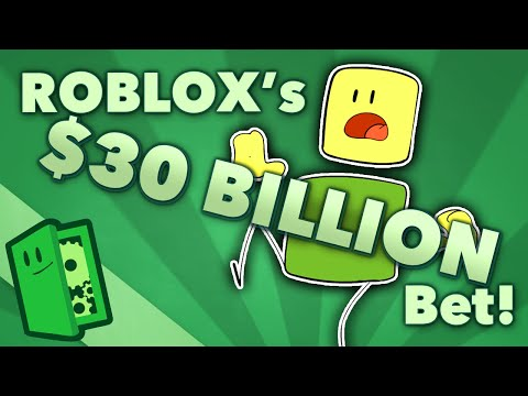 ROBLOX's $30 Billion Dollar Bet! - Why You Should Care About ROBLOX Going Public -  Extra Credits