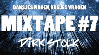 Dirk Stolk - Mixtape #7