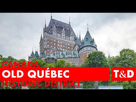 Historic District Of Old Québec Tourist Guide 🇨🇦 Canada - Travel & Discovery