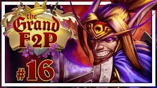 Hearthstone: The Grand F2P #16 - Mad Use of Shadow Madness