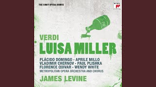 Luisa Miller: Act II, Scene 1 - Tu puniscimi, o Signore