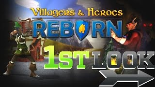Villagers & Heroes: Reborn - First Look (New Content)