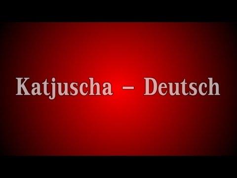 Katjuscha - Deutsch mit Text (Lyrics)