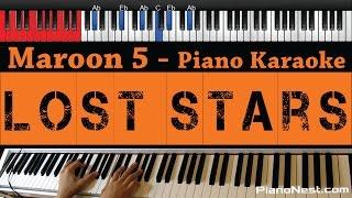Maroon 5 / Adam Levine - Lost Stars - HIGHER Key (Piano Karaoke / Sing Along)