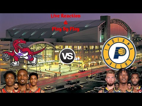 NBA Live Stream: Toronto Raptors Vs Indiana Pacers (Live Reaction & Play By Play)