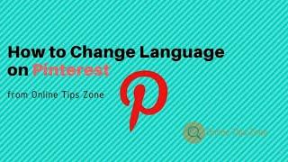 How To Change Pinterest Language