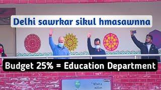 Budget 25%= Education Department || Delhi Sawrkar Sikul //Lr Docs