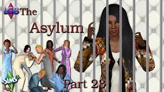 The Sims 3: The Asylum Part 23 Please Say Yes!