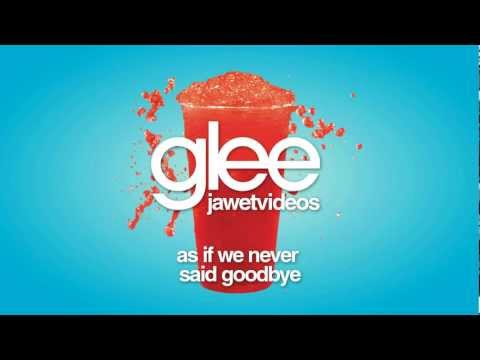 Glee Cast - As If We Never Said Goodbye (karaoke version)