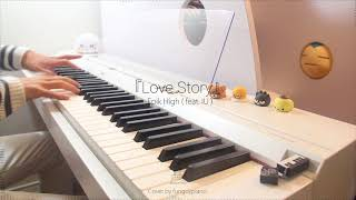 Epik High (feat. IU) - Love Story | Piano Cover