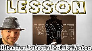 ★Avicii WAKE ME UP Gitarren Tutorial [Deutsch] | Tabs Akkorde Anschlag Lesson How to★