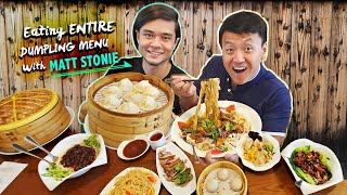 Eating ENTIRE DUMPLING MENU With MATT STONIE! Life of a COMPETITIVE EATER
