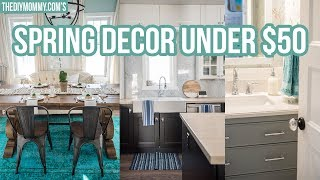 One of The DIY Mommy's most viewed videos: SPRING HOME DECOR IDEAS UNDER $50! | The DIY Mommy