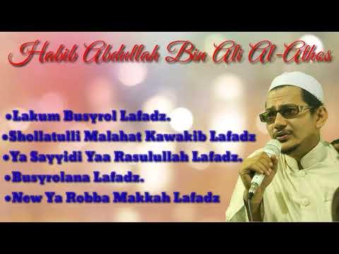 Full Album Sholawat Habib Abdullah Bin Ali Al-Athos Terbaru