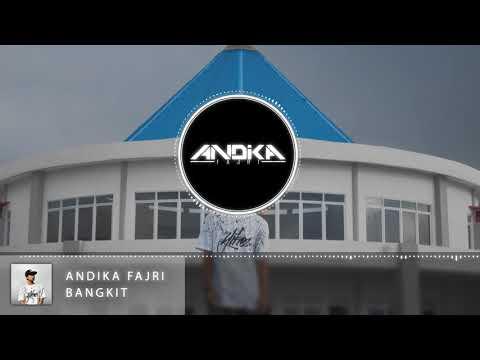 Andika Fajri - Bangkit