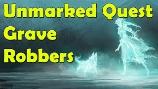 Skyrim Unmarked Quest: Grave Robbers