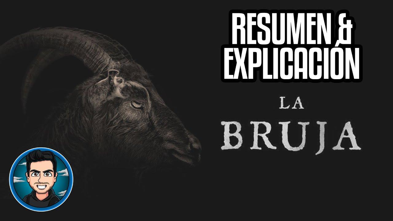 Resumen Y Explicacion La Bruja (The Witch - 2015)