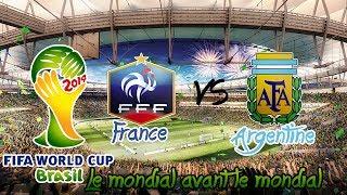 Le Mondial avant le Mondial 2014 - France-Argentine [Huitième de Finale]