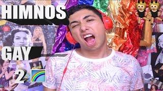 HIMNOS GAY 2 -Versión para Celular/Tablet- #MesDelOrgullo | Mike Flores