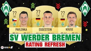 FIFA 19 | SV WERDER BREMEN RATING REFRESH 😳💯| FT. EGGESTEIN, PAVLENKA, KRUSE... etc