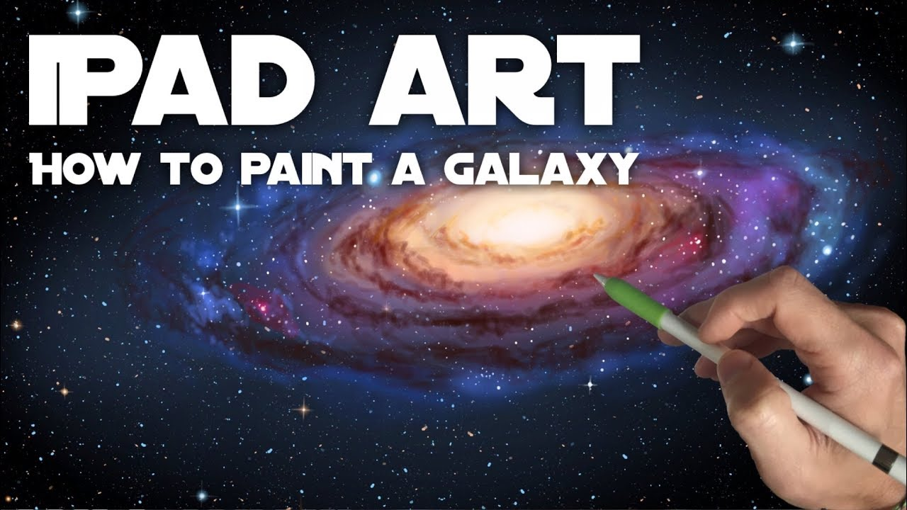 HOW TO PAINT A GALAXY   Apple Pencil painting and drawing tutorial on iPad  Pro in Procreate