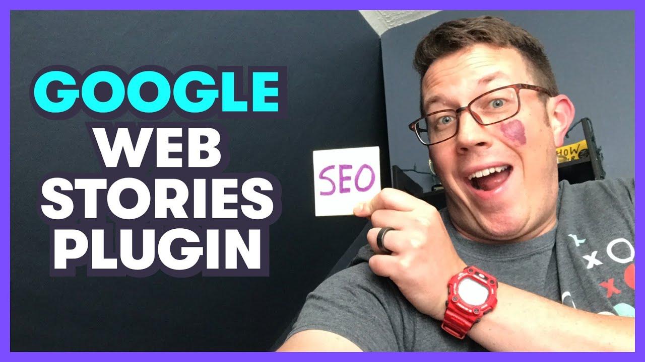 Google WEB STORIES WordPress Plugin - A Full Tutorial!