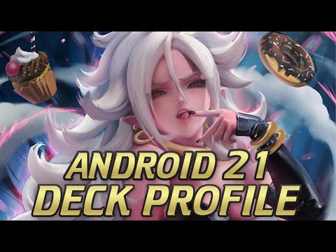 ANDROID 21 DECK PROFILE! (DRAGON BALL SUPER CARD GAME)