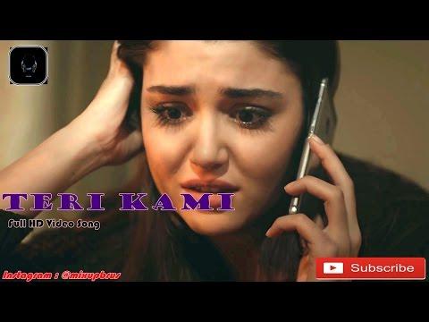 Teri Kami (HD Song) Akhil- Ft Hayat&Murat
