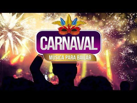 CARNAVAL, Música para Bailar Carnaval 2019 ¡Fiesta!
