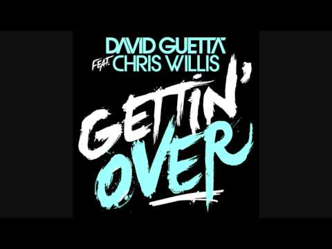David Guetta feat. Chris Willis  - Getting Over ~fire~