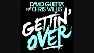 Скачать David Guetta Feat Chris Willis Getting Over Fire