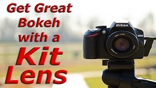 4 Tips to Get Great Bokeh Effect with a Kit Lens
