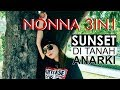 Sunset Di Tanah Anarki - NONNA 3IN1 Live 19 November 2017