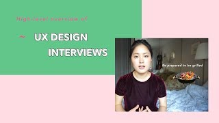 Overview of UX Design Interviews - How are they structured? My experience interviewing