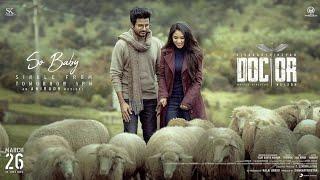 So Baby || lyrics video || Doctor || Sivakarthikeyan || Anirudh Ravichander || Nelson Dilipkumar