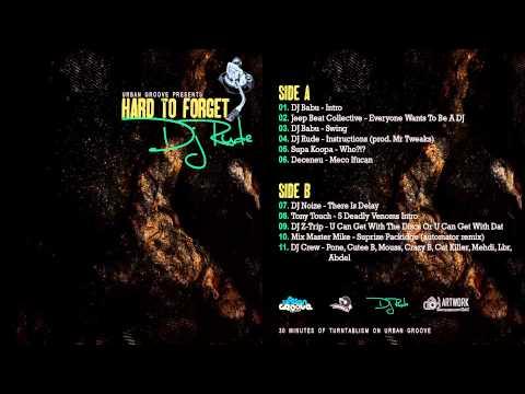 Hip-Hop Scratch DJ Rude - Hard To Forget [ Side A ]