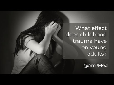 What Affect Does Childhood Trauma Have On Young Adults?