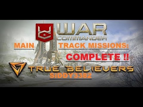 WAR COMMANDER - OPERATION:TRUE BELIEVERS MAIN TRACK MISSIONS 1 TO 10.