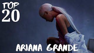 ariana-grande---top-20-songs