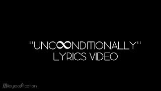 Repeat youtube video Katy Perry - Unconditionally [Lyrics Video]