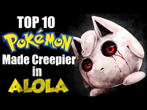 Top 10 Pokemon Made Creepier By Alolan Pokedex Entries