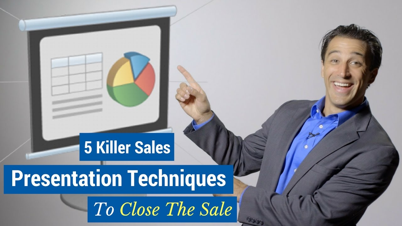 5 killer sales presentation techniques to close the sale youtube