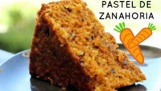 PASTEL DE ZANAHORIA  Facil, Rapido y Delicioso