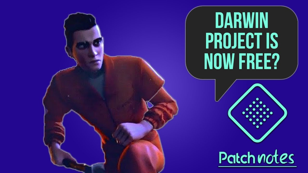 Darwin Project Now Free, Insane Blind Mike Tyson Speedrun   Patch Notes